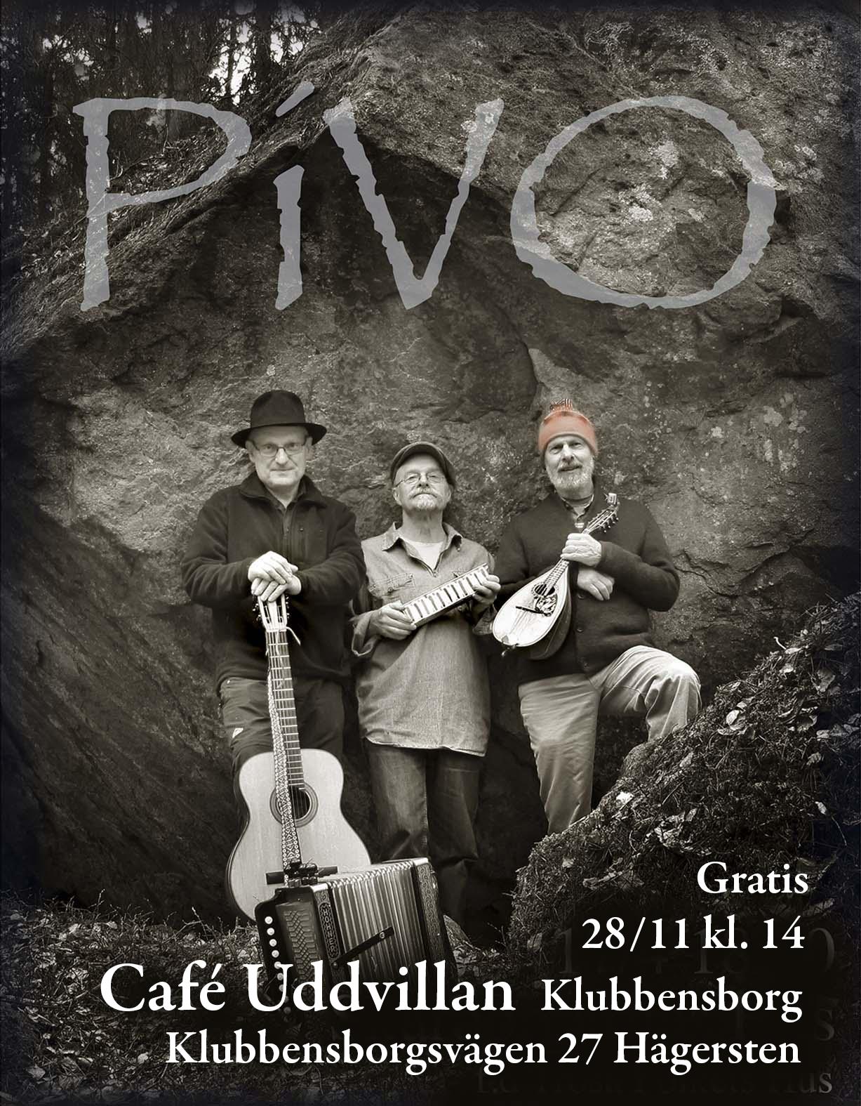 Pivo spelar på Klubbensborg